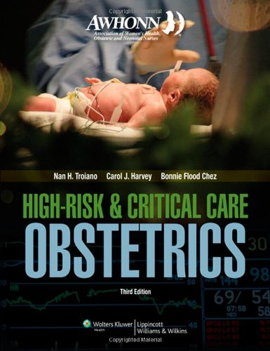 AWHONN High-Risk and Critical Care Obstetrics  3rd 2013 (Revised) edition cover