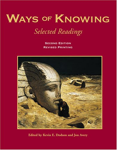 Ways of Knowing Selected Readings 2nd 2000 (Revised) edition cover
