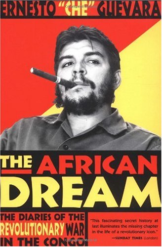 African Dream The Diaries of the Revolutionary War in the Congo  2000 edition cover