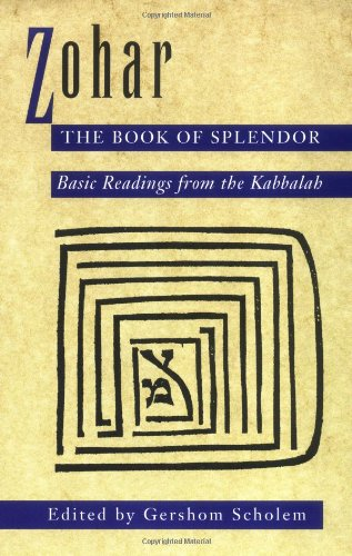 Zohar: the Book of Splendor Basic Readings from the Kabbalah N/A edition cover