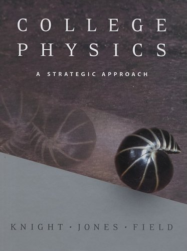 College Physics A Strategic Approach  2007 edition cover