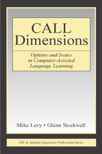 CALL Dimensions Options and Issues in Computer-Assisted Language Learning  2006 edition cover