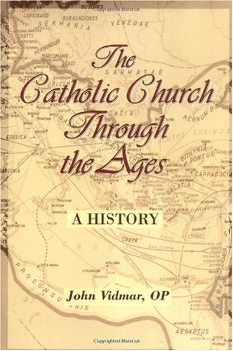 Catholic Church Through the Ages A History  2005 edition cover