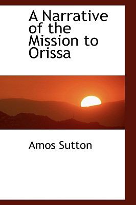 Narrative of the Mission to Oriss N/A 9781113604347 Front Cover