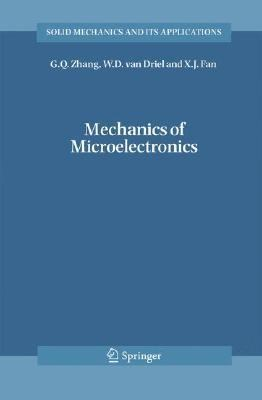 Mechanics of Microelectronics   2006 9781402049347 Front Cover