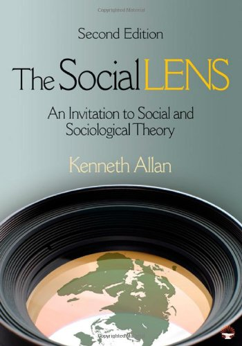 Social Lens An Invitation to Social and Sociological Theory 2nd 2011 edition cover