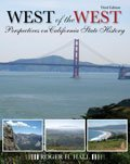 West of the West Perspectives on California State History 3rd (Revised) edition cover