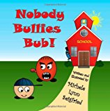 Nobody Bullies Bub  Large Type 9781494215347 Front Cover