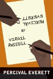 Percival Everett by Virgil Russell A Novel  2013 9781555976347 Front Cover