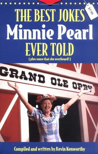 Best Jokes Minnie Pearl Ever Told   2000 9781558537347 Front Cover