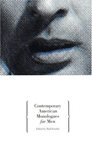Contemporary American Monologues for Men  N/A edition cover