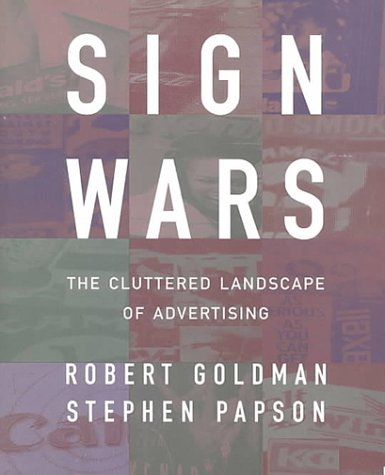 Sign Wars The Cluttered Landscape of Advertising  1996 edition cover