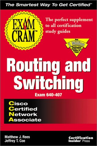 CCNA Routing and Switching Exam Cram Exam 640-407 N/A 9781576104347 Front Cover