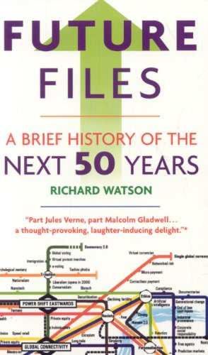 Future Files A Brief History of the Next 50 Years  2009 edition cover