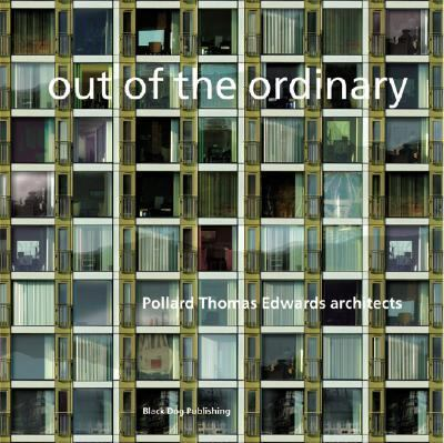 Out of the Ordinary Pollard Thomas Edwards Architects N/A 9781904772347 Front Cover