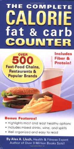 Complete Calorie Fat and Carb Counter  2009 9781934386347 Front Cover