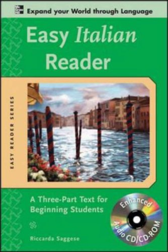 Easy Italian Reader A Three-Part Text for Beginning Students 2nd 2009 edition cover