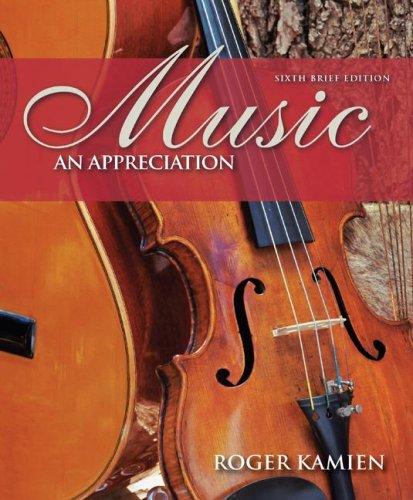Music An Appreciation 6th 2008 (Brief Edition) edition cover