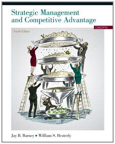 Strategic Management and Competitive Advantage  4th 2012 edition cover