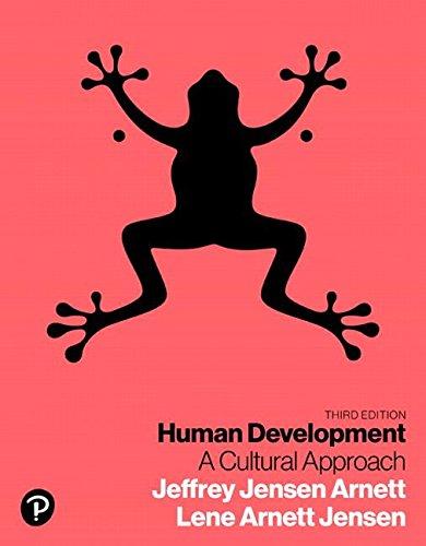 Human Development: A Cultural Approach  2018 9780134641348 Front Cover