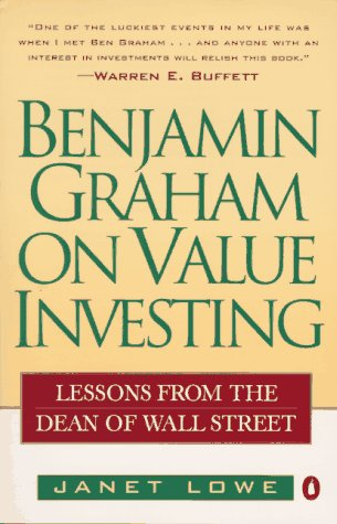 Benjamin Graham on Value Investing Lessons from the Dean of Wall Street N/A 9780140255348 Front Cover
