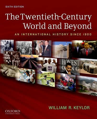 Twentieth-Century World and Beyond An International History Since 1900 6th 2011 edition cover