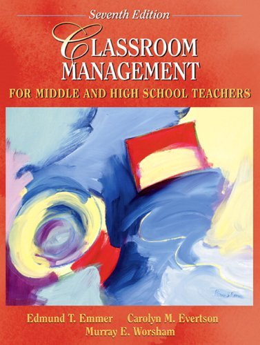 Classroom Management for Middle and High School Teachers  7th 2006 (Revised) edition cover