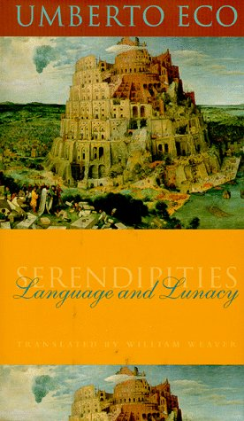 Serendipities Language and Lunacy  2014 9780231111348 Front Cover