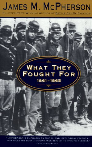 What They Fought For, 1861-1865   1994 edition cover