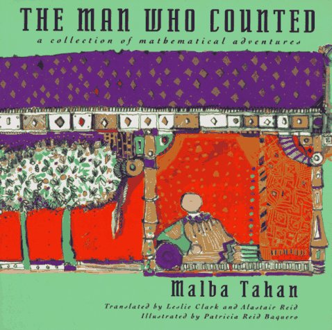 Man Who Counted A Collection of Mathematical Adventures  1993 edition cover
