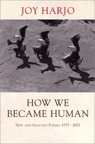 How We Became Human New and Selected Poems, 1975-2001 N/A edition cover