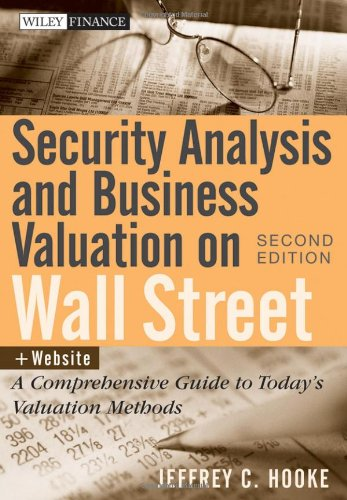 Security Analysis and Business Valuation on Wall Street A Comprehensive Guide to Today's Valuation Methods 2nd 2010 edition cover