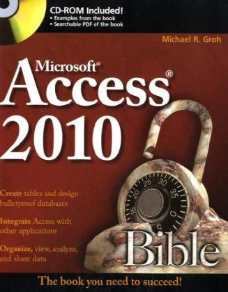 Access 2010 Bible   2010 9780470475348 Front Cover