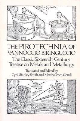Pirotechnia of Vannoccio Biringuccio   1990 edition cover