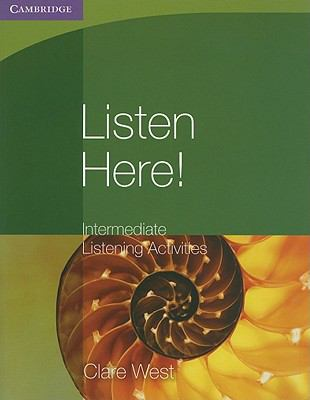 Listen Here! Intermediate Listening Activities   2010 9780521140348 Front Cover