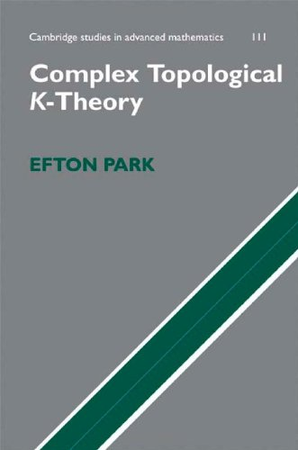 Complex Topological K-Theory   2008 9780521856348 Front Cover