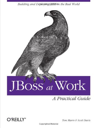 Jboss at Work A Practical Guide  2005 9780596007348 Front Cover
