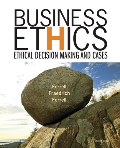 Business Ethics Ethical Decision Making and Cases 7th 2008 edition cover