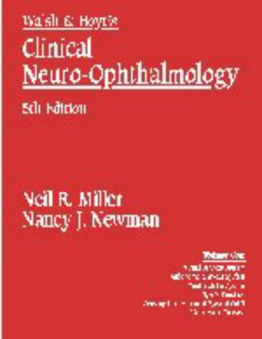 Walsh and Hoyt's Clinical Neuro-Ophthalmology  5th 1997 (Revised) 9780683060348 Front Cover
