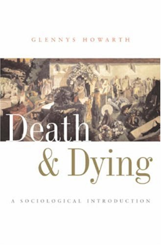 Death and Dying A Sociological Introduction  2006 edition cover