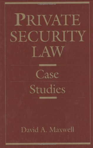 Private Security Law Case Studies  1993 edition cover