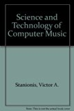Science and Technology of Computer Music Revised  9780757521348 Front Cover