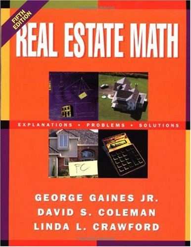 Real Estate Math : Explanations, Problems and Solutions 5th 1996 (Revised) edition cover