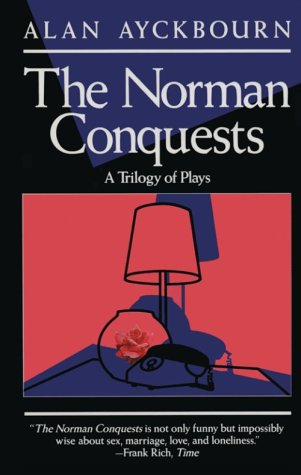 Norman Conquests Table Manners, Living Together, Round and Round the Garden  1975 edition cover