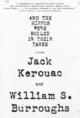 And the Hippos Were Boiled in Their Tanks  N/A edition cover