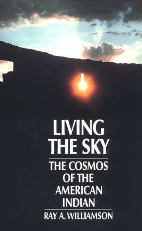 Living the Sky The Cosmos of the American Indian  1987 edition cover