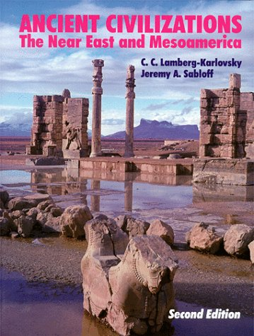 Ancient Civilizations The near East and Mesoamerica 2nd 1995 edition cover