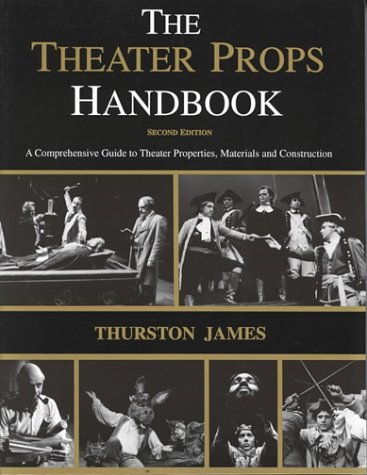 Theatre Props Handbook 2nd 2000 (Revised) edition cover