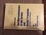 Aerothermodynamics of Gas Turbines and Rocket Propulsion  N/A edition cover