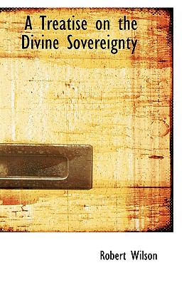 A Treatise on the Divine Sovereignty:   2009 edition cover